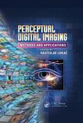 Perceptual Digital Imaging: Methods and Applications