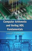 Computer Arithmetic and Verilog HDL Fundamentals