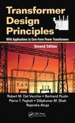Transformer Design Principles: With Applications to Core-Form Power Transformers, Second Edition