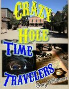 Crazy Hole Time Travelers