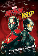 MARVEL's Ant-Man and the Wasp: The Heroes' Journey: A Junior Novel