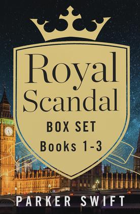 Royal Scandal Box Set Books 1-3