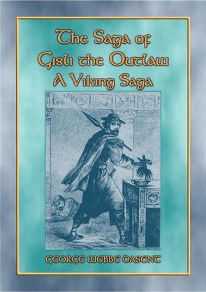 THE SAGA OF GISLI THE OUTLAW - A Viking Saga
