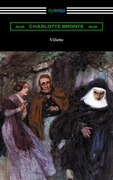 Villette (with an Introduction by Mary Augusta Ward)