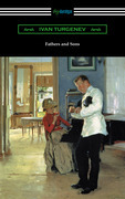 Fathers and Sons (Translated by Constance Garnett with a Foreword by Avrahm Yarmolinsky)