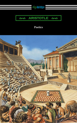 Poetics (Translated by Ingram Bywater with a Preface by Gilbert Murray)