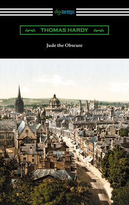 Jude the Obscure (with an Introduction by Morton Dauwen Zabel)