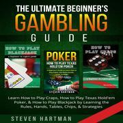 The Ultimate Beginner's Gambling Guide