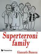 Superterroni family