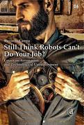 Still Think Robots Can't Do Your Job?