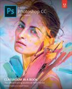 Adobe Photoshop CC Classroom in a Book (2018 release)