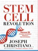Stem Cell Revolution: Discover 25 Disruptive Technological Advances to Stem Cell Activators