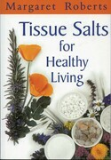 Tissue Salts for Healthy Living