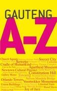 Gauteng A-Z