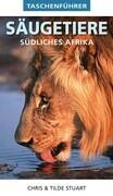 Taschenführer: Säugetiere Südliches Afrika