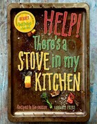 Help! There's a Stove in My Kitchen: Recipes to the Rescue