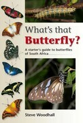 What's that Butterfly?: A starter's guide to butterflies of South Africa