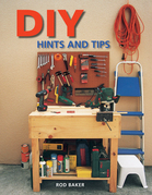 DIY Hints &amp; Tips