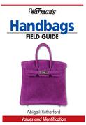 Warman's Handbags Field Guide