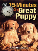 15 Minutes to a Great Puppy