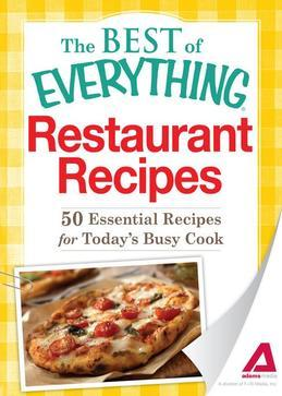 Restaurant Recipes: 50 Essential Recipes for Today's Busy Cook