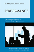 Performance: The Dynamic of Results in Postsecondary Organizations