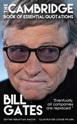 BILL GATES - The Cambridge Book of Essential Quotations