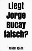 Liegt Jorge Bucay falsch?