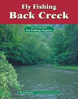 Fly Fishing Back Creek: An Excerpt from Fly Fishing Virginia