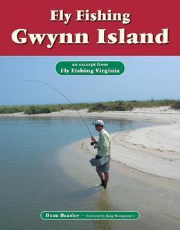 Fly Fishing Gwynn Island: An Excerpt from Fly Fishing Virginia