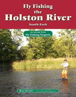 Fly Fishing the Holston River, South Fork: An Excerpt from Fly Fishing Virginia