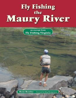 Fly Fishing the Maury River: An Excerpt from Fly Fishing Virginia