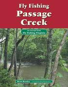 Fly Fishing Passage Creek