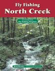 Fly Fishing North Creek: An Excerpt from Fly Fishing Virginia