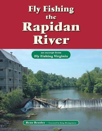 Fly Fishing the Rapidan River