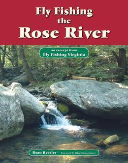 Fly Fishing the Rose River: An Excerpt from Fly Fishing Virginia