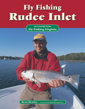 Fly Fishing Rudee Inlet: An Excerpt from Fly Fishing Virginia