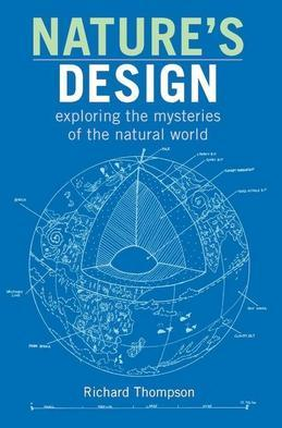Nature's Design: exploring the mysteries of the natural world