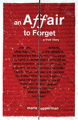 An Affair to Forget: A True Story
