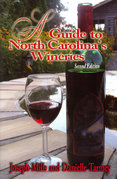 Guide to North Carolina's Wineries, A