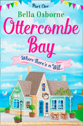 Ottercombe Bay – Part one (Ottercombe Bay Series)