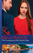 The Consequence She Cannot Deny (Mills & Boon Modern)