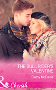 The Bull Rider's Valentine (Mills & Boon Cherish) (Mustang Valley, Book 11)