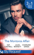 The Montoros Affair: The Princess and the Player / Maid for a Magnate / A Royal Temptation (Mills & Boon By Request)