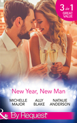 New Year, New Man: A Kiss on Crimson Ranch / The Dance Off / The Right Mr. Wrong (Mills & Boon By Request)