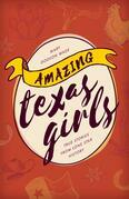 Amazing Texas Girls