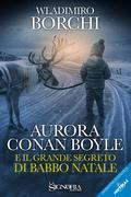 Aurora Conan Boyle e il grande segreto di Babbo Natale
