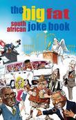 The Big Fat South African Joke Book
