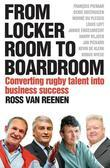From Locker Room to Boardroom: Converting rugby talent into business success