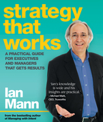 Strategy That Works: A Practical Guide for Executives and Managers That Gets Results